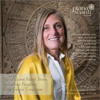 Mindfulness Based Stress Reduction (MBSR) Program