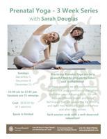 Workshop - Prenatal Yoga - 3 Week Series
