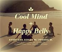 Summertime Ayurveda : Cool Mind + Happy Belly